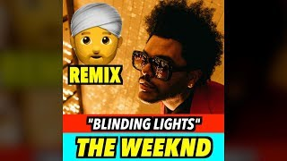 The Weeknd - Blinding Lights (INDIAN VERSION)
