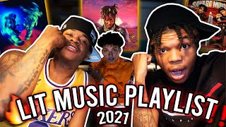 OUR LIT MUSIC PLAYLIST 2021🔥 *songs you need* (Extremely lit)