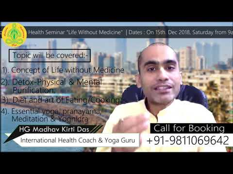 INVITATION-  Holistic Health Seminar in Mumbai | HG Madhav Kirti Das (Dr. of Naturopathy & Yoga)