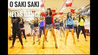 Batla House: O SAKI SAKI Video | Heels Dance Choreography | Nora Fatehi, Tanishk B, Neha K, Tulsi K