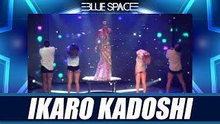 Blue Space Oficial - Ikaro Kadoshi e Ballet  - 16.02.19