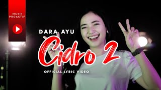 Download lagu Dara Ayu - Cidro 2 (OFFICIAL REGGAE)