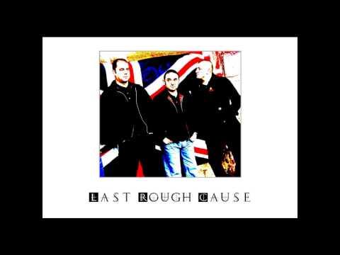 Last Rough Cause - Politics & Religion