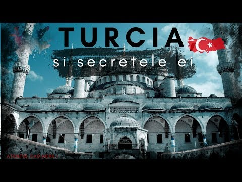 Turcia si secretele ei