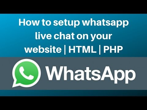 How To Setup Whatsapp Live Chat On Your Website | HTML | PHP 2019