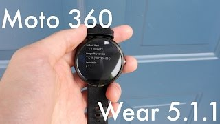 Android 5.1.1 on the Moto 360 | Pocketnow