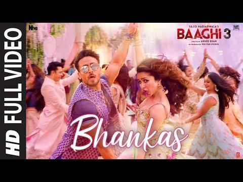 Full Video: BHANKAS | Baaghi 3 | Tiger S,Shraddha K |Bappi Lahiri,Dev Negi,Jonita Gandhi | Tanishk B