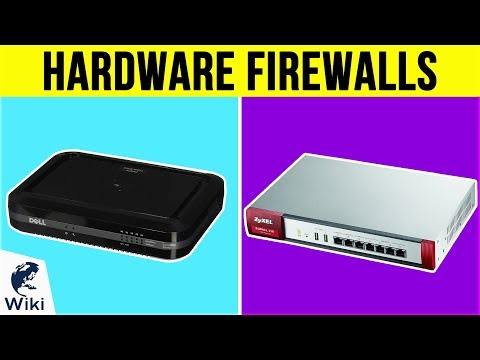 9 Best Hardware Firewalls 2019