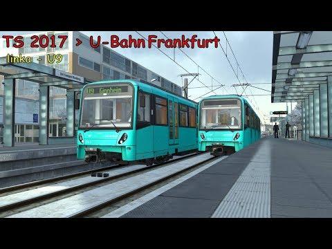 Train Simulator 2018►#32►U-Bahn Frankfurt►U9