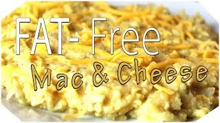 FAT FREE Mac & Cheese  Under 75 calories  Healthy Cooking Alternatives