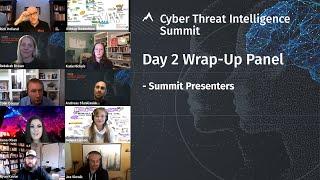 Day 2 Wrap-Up Panel | SANS CTI Summit 2-21