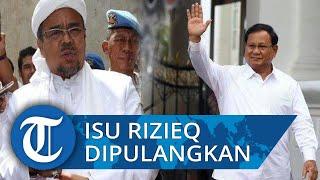 Prabowo Jadi Menteri Pertahanan, Isu Rizieq Shihab Pulang Mencuat