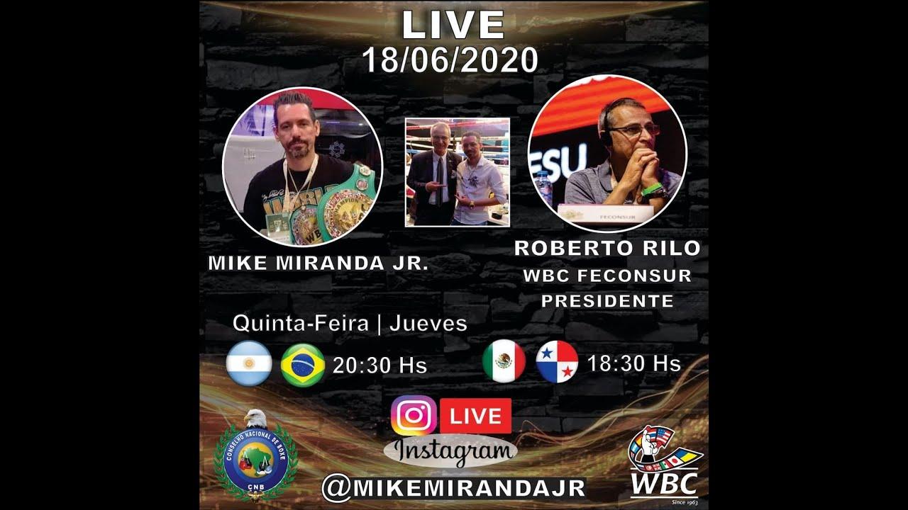 Live: Mike Miranda Jr e Roberto Rilo - Presidente WBC FECONSUR