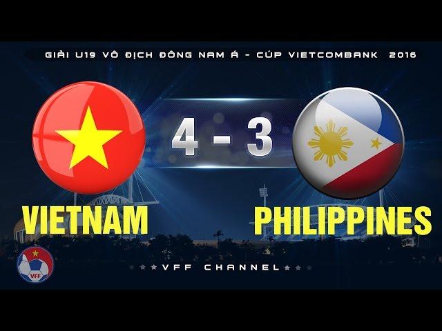 Video: U19 Việt Nam vs U19 Philippines