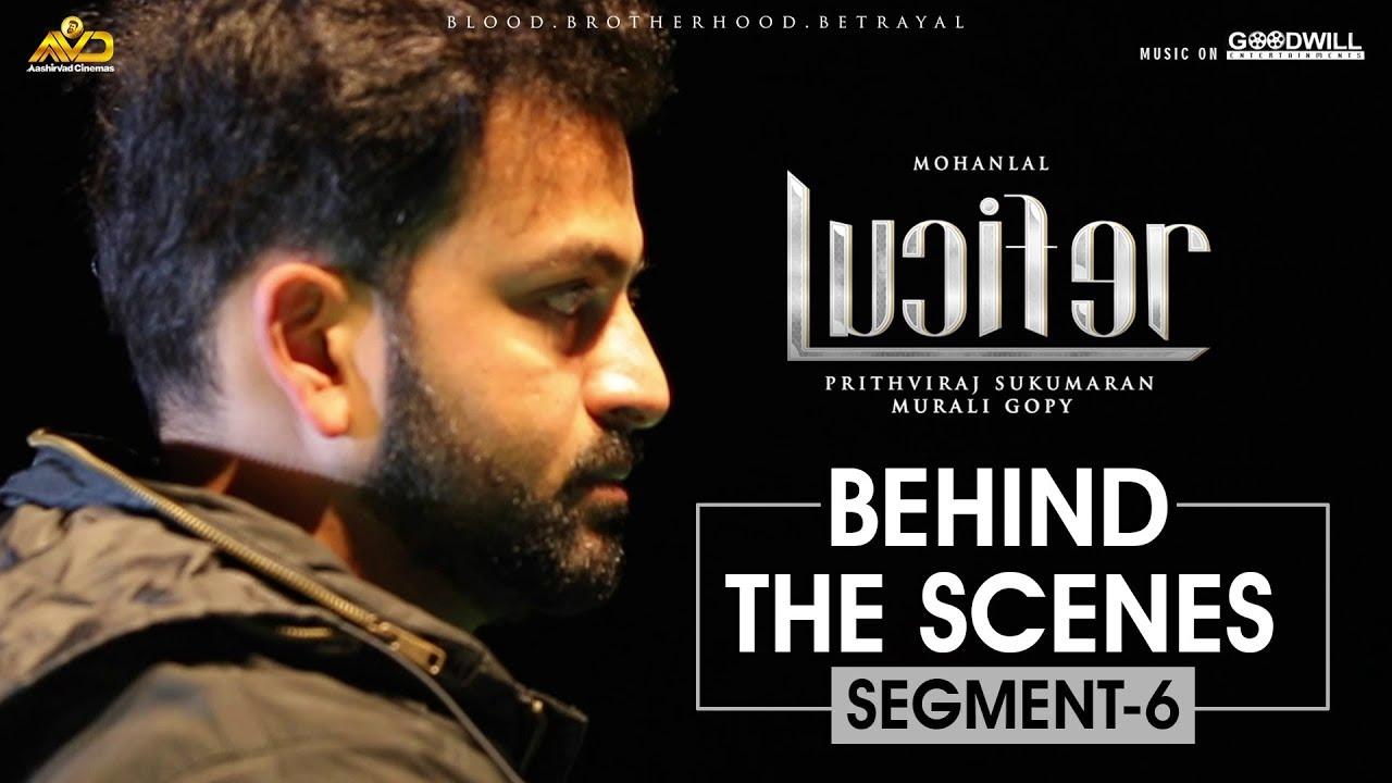 LUCIFER Behind The Scene - Segment 6 | Mohanlal | Prithviraj Sukumaran | Antony Perumbavoor