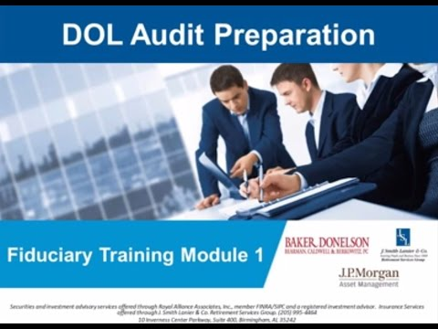 DOL Audit Preparation: Fiduciary Training Module 1 Webinar