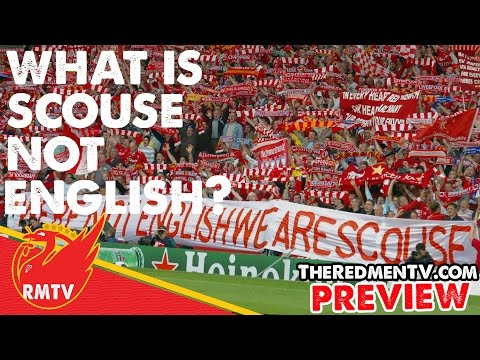 What Is Scouse Not English?   RMTV Exclusive