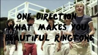 One Direction - What Makes You Beautiful - Ringtone
