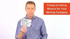 5 Keys to Hiring Movers for Your Moving Company
