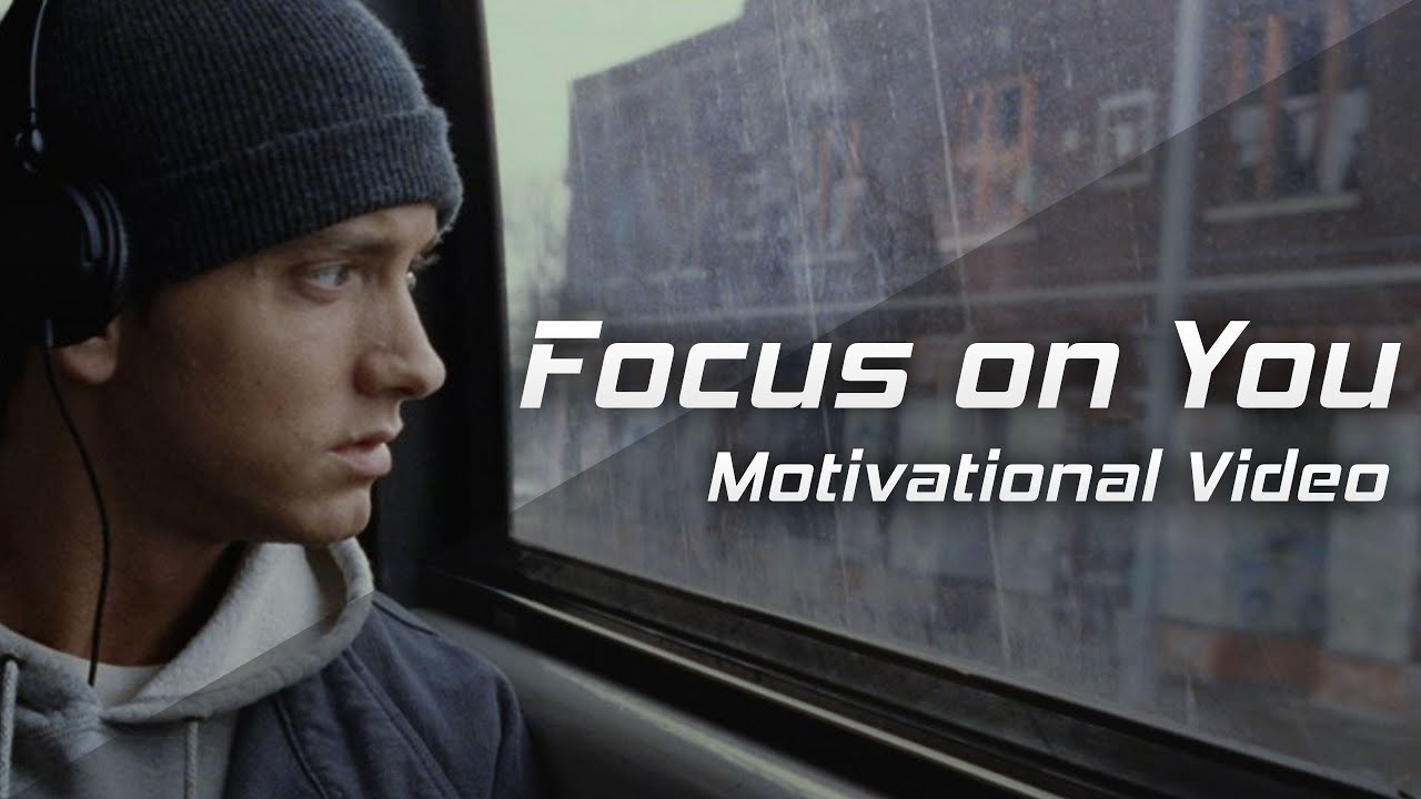 Image result for FOCUS ON YOU 2017 MOTIVATIONAL  VIDEO FOR SUCCESS
