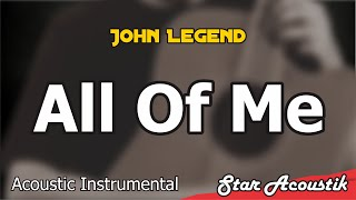 John Legend - All Of Me (slow chill acoustic instrumental cover)