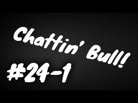 "Chattin Bull Podcast - Episode 24 - part 1 - Four in the bed and the little one said ""Lets play WoW"""