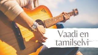 Vaadi en tamilselvi track | Remo