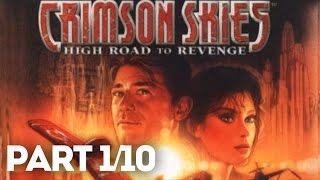 Crimson Skies: High Road To Revenge Full Game (PART 1/10)(HD)