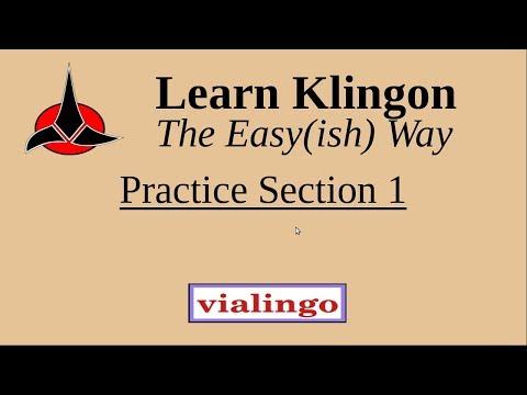 Learn Klingon The Easy(ish) Way, Practice Section 1