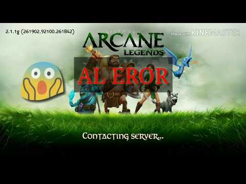Arcane Legend Server Eror/bug - Tips To Fix