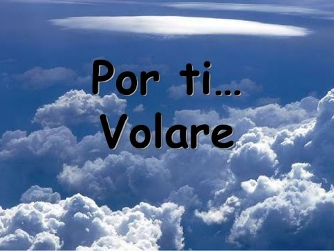 Andrea bocelli con te partiro english lyrics for Porte volare