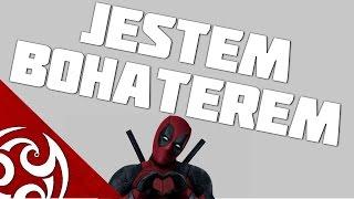 ♪ JESTEM BOHATEREM (Deadpool Rap) [PL]
