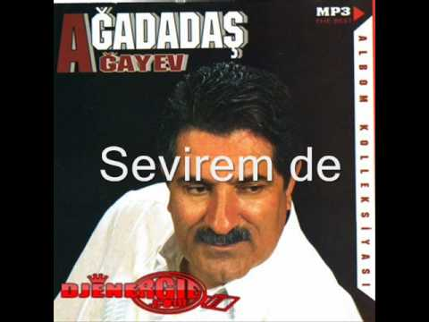Agadadas Agayev Sevirem De 2 Listen On Online Radio Box