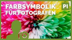 FARBSYMBOLIK 📷 FARBEN und ihre BEDEUTUNG in der FOTOGRAFIE