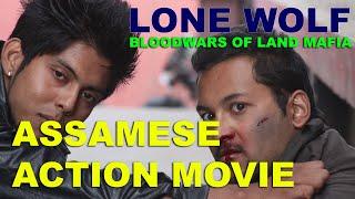 Assamese ACTION film- Lone Wolf- Land Mafia (trailer)