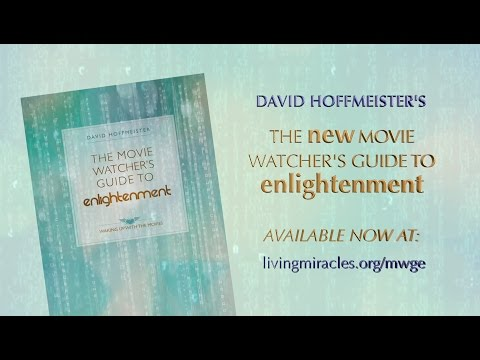 The Movie Watcher's Guide to Enlightenment - A Course in Miracles - Waking Up with the Movies