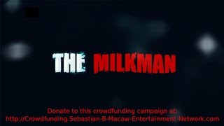 The Milkman: A Short Film Based on the Novel by Stephen King