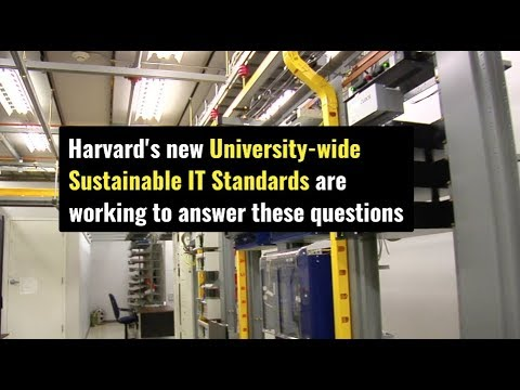 Harvard's new Sustainable IT standards