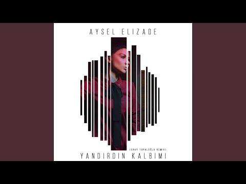 Yandırdın Kalbimi (Remix)