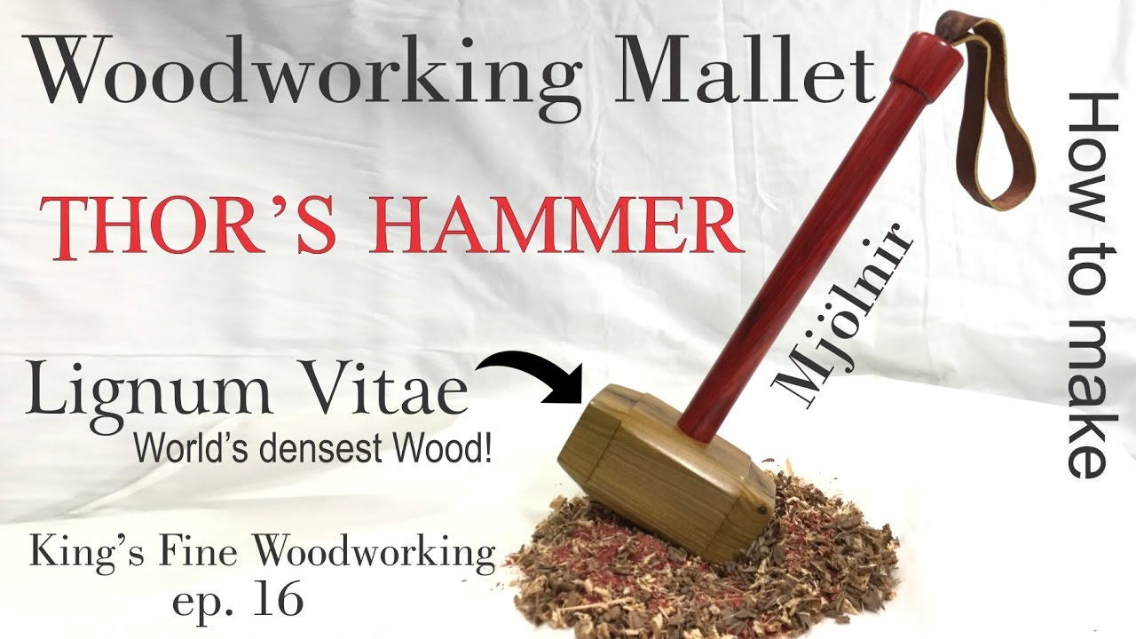 16 how to make woodworking mallet from lignum vitae worlds