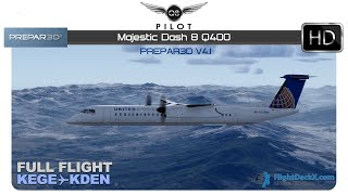 [Prepar3D] Majestic Dash 8 Q400 | Full Flight | KEGE ✈ KDEN
