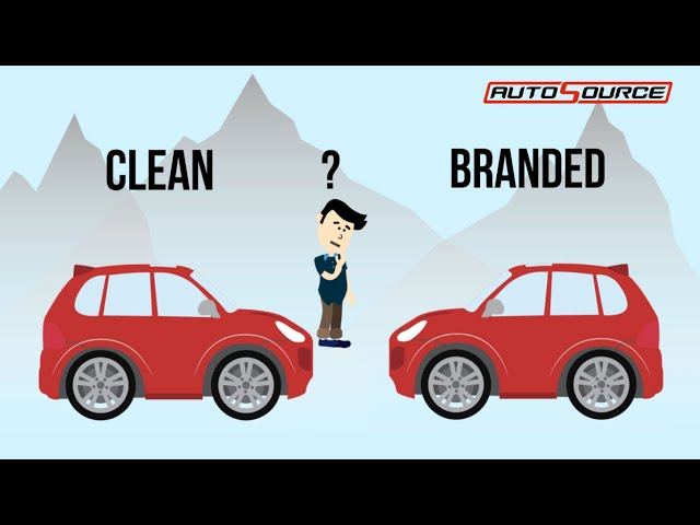 AutoSource | Branded vs Clean Title. Whats the Difference?