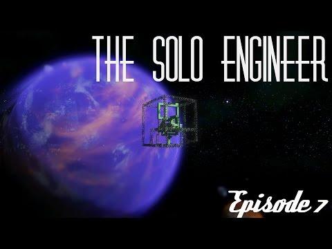 The Solo Engineer - Episode 7 [Crash Landing]