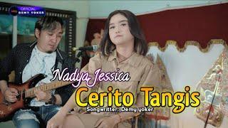 Nadya Jessica | CERITO TANGIS | Official Music Video 2021 TERBARU!!