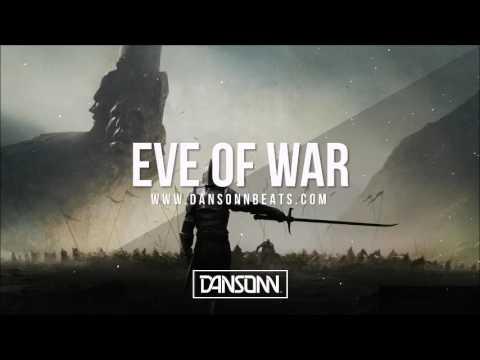 Eve of War - Epic Orchestral Choir Beat | Prod. by Dansonn