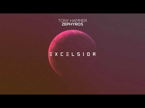 Tony Hammer - Zephyros [Excelsior Music Release]