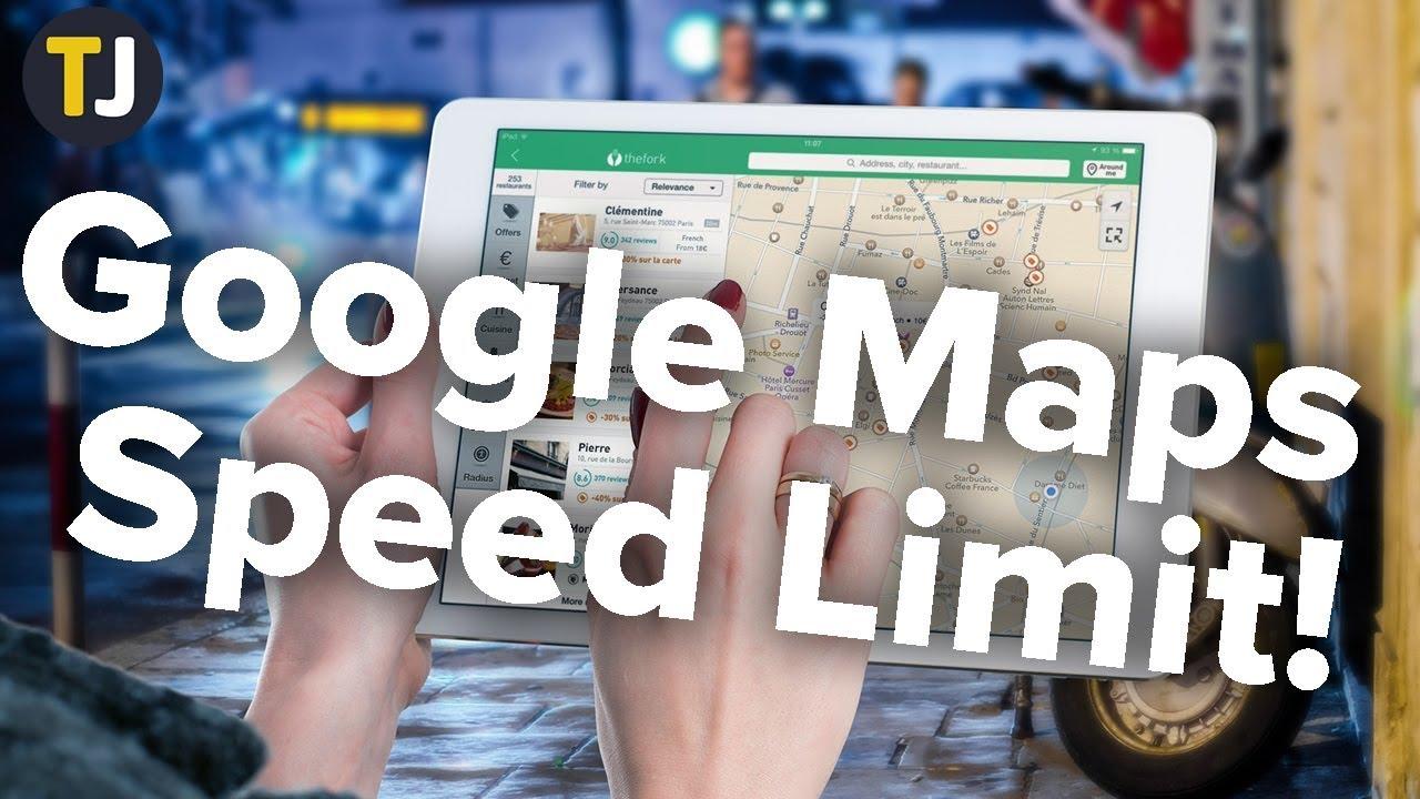 Cách cách Hiển Thị Giới Hạn tốc độ Trên Google Maps