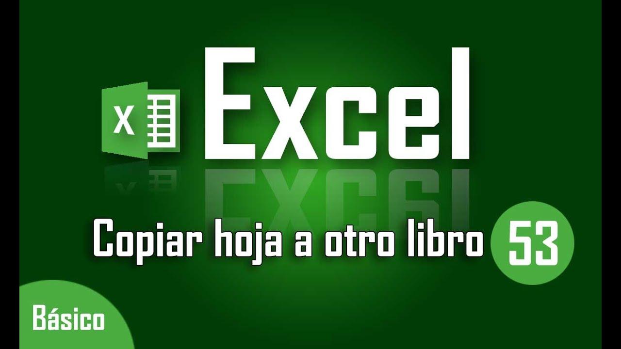 Como copiar hoja de Excel a otro libro - Capítulo 53 - YouTube