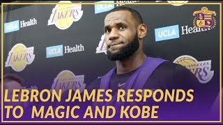 Lakers Interview: LeBron Responds to Magic and Kobe & Talks About His Minutes