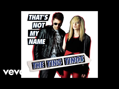 The Ting Tings - That's Not My Name (U.S Radio Edit) (Audio)